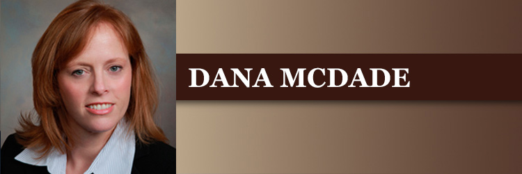 <strong>DANA E. MCDADE</strong>